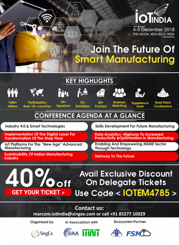 Future of manufacturing, IOT India 2018, New Delhi