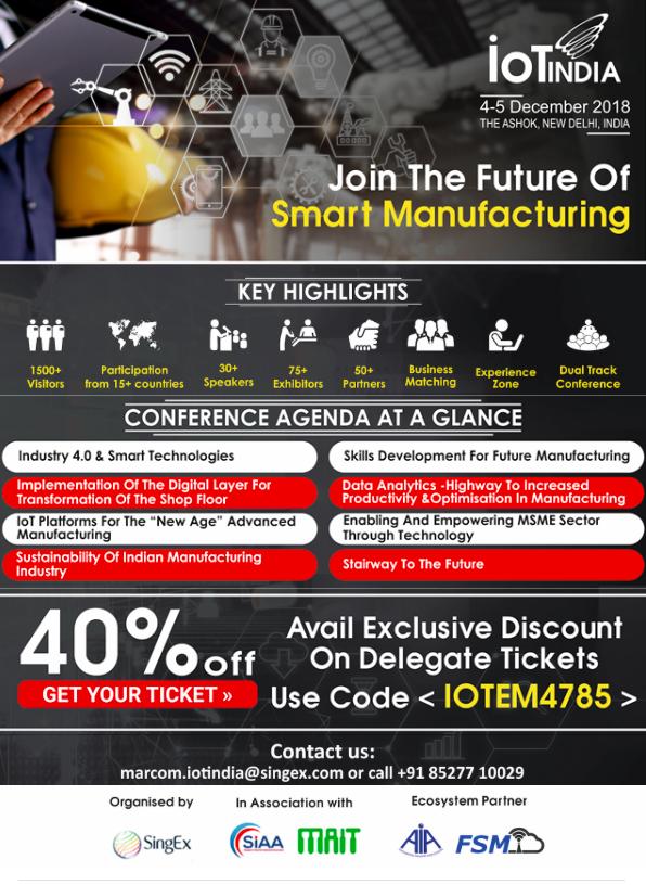 Future of manufacturing, IOT India 2018, New Delhi